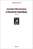 homme bambou (L')