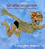 Un atlas imaginaire