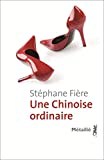 Une Chinoise ordinaire