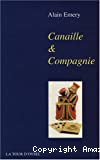 Canaille & compagnie